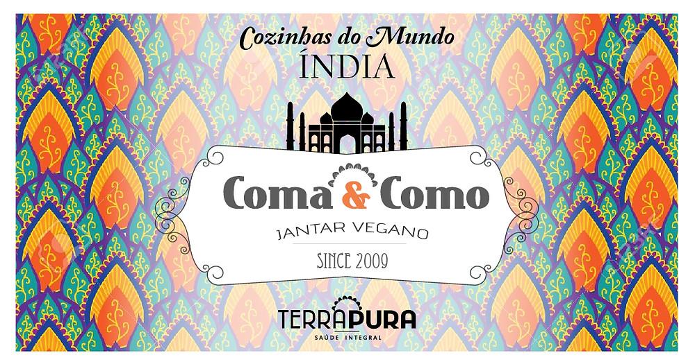 Coma e Como Jantar Vegano - Menu Índia