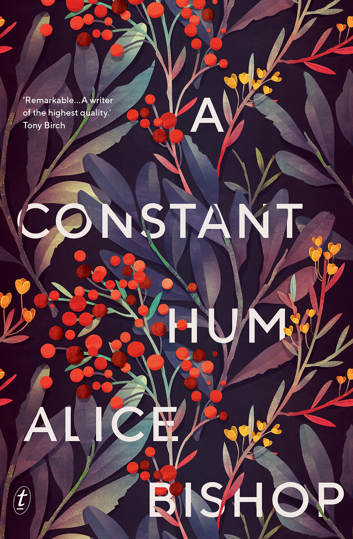 A Constant Hum by Alice Bishop : the book slut book reviews