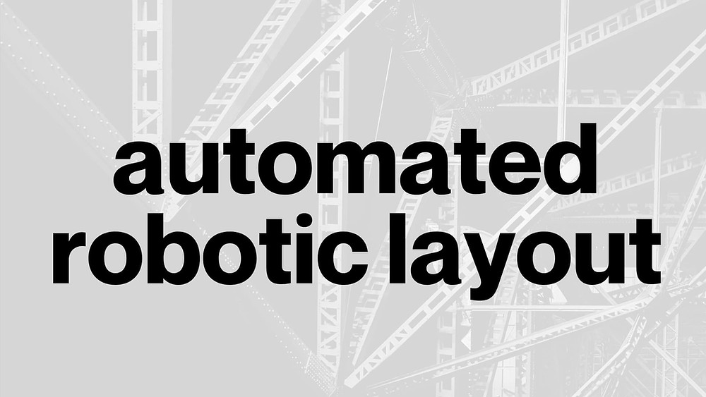 Automated robotic layout featuring Tessa Lau Construction brothers