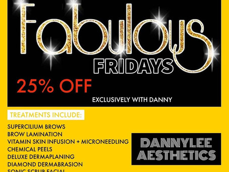 Fabulous Friday's Skincare Clinic by Danny