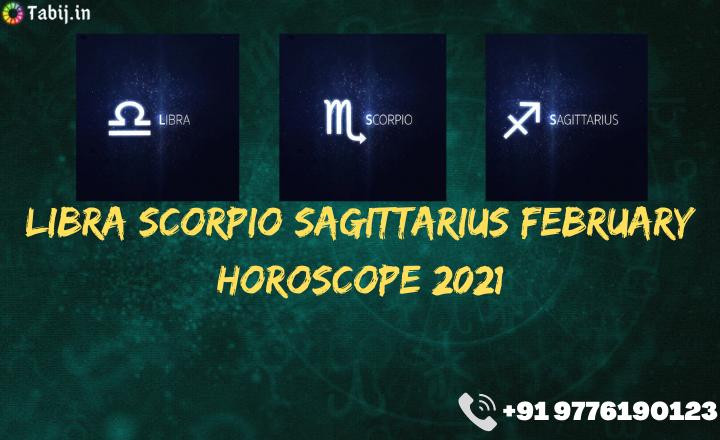Libra-Scorpio-Sagittarius-February-horoscope-2021-tabij.in_
