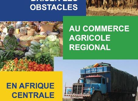 Briser les obstacles au commerce agricole en Afrique Centrale