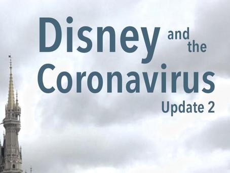 Disney and the Coronavirus - Update 2