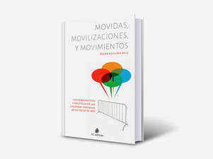 Libro: Movidas, Movilizaciones y Movimientos