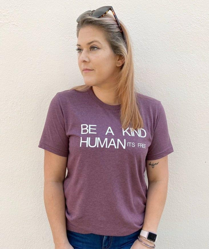 Rose t-shirt Be A Kind Human It's Free