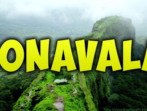 Jewel of the Sahyadri Range : Lonavala
