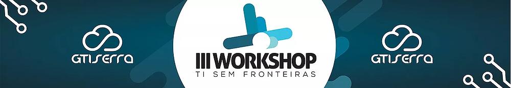 workshop gtiserra