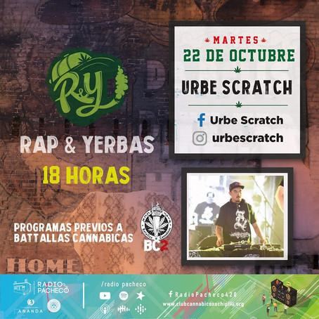 """Urbe Scratch"" Rap & Yerbas Prog 39"