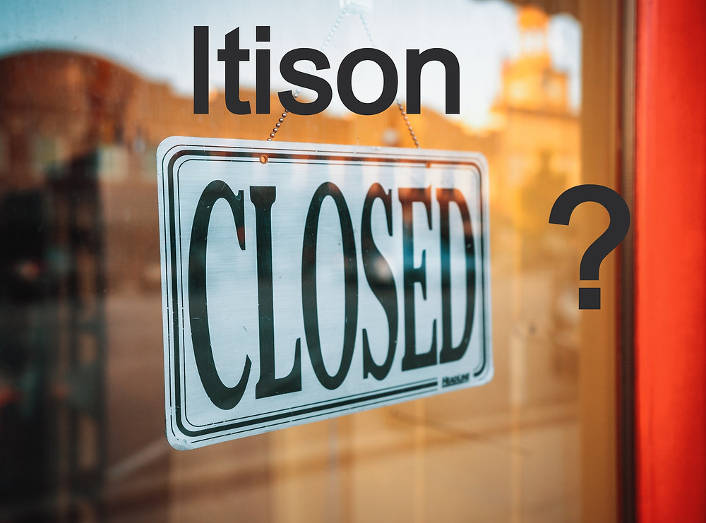 Are Itison closed for business? It certainly seems like it. Won't talk. Won't refund my money.