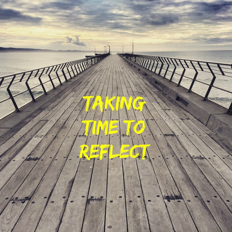 Taking Time to Reflect