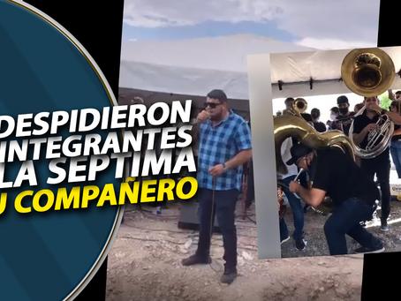 Así despidieron a Armando Cardona, sus compañeros de La Septima Banda