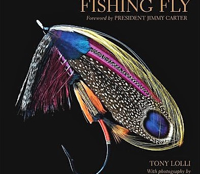 The Art of the Fishing Fly            By: Tony Lolli