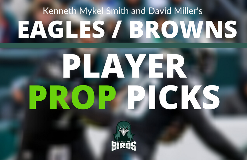 Eagles vs Browns Player Prop Bets