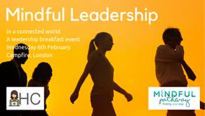 Mindful Leadership Breakfast is Coming to London