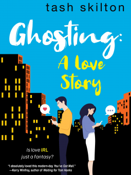 Ghosting: A Love Story by Tash Skilton Book Review