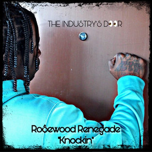 Ro$ewood Renegade - Knockin [Song Review]