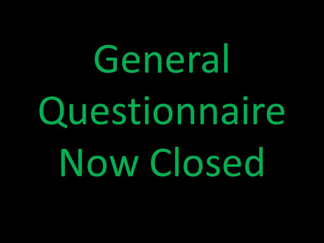General Questionnaire Now Closed
