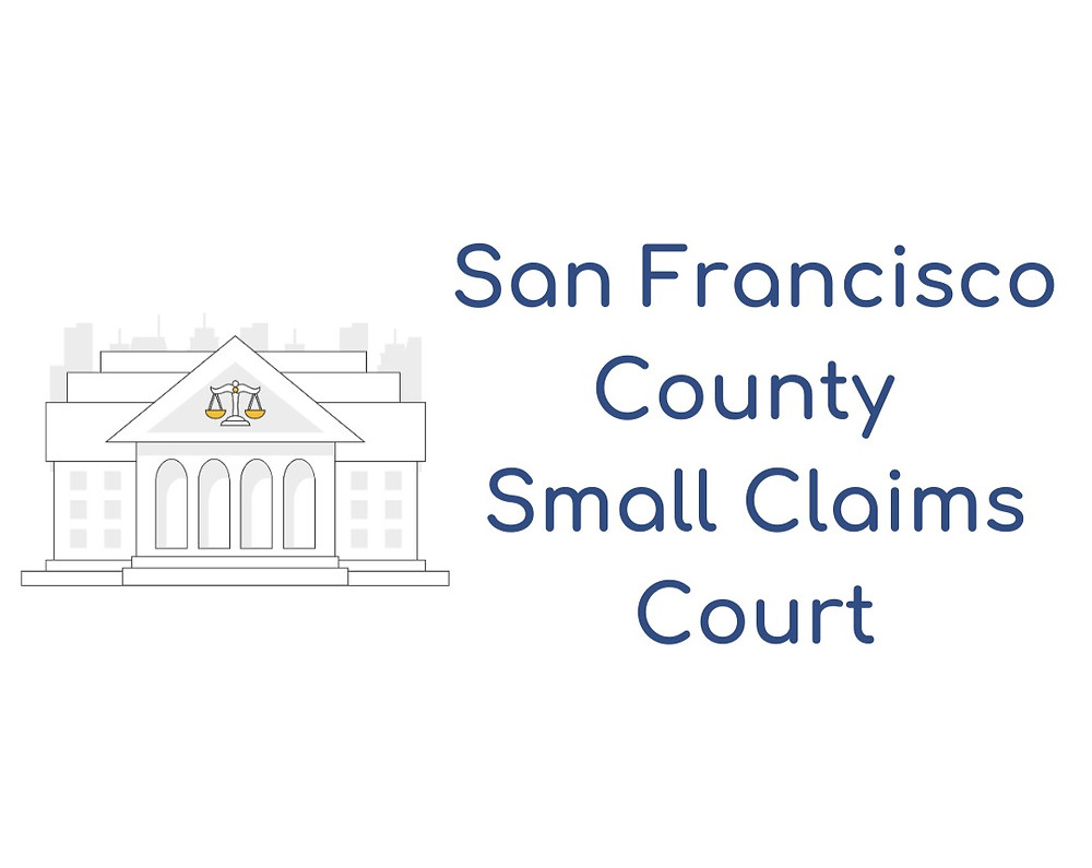 How to file a small claims lawsuit in San Francisco County Small Claims Court