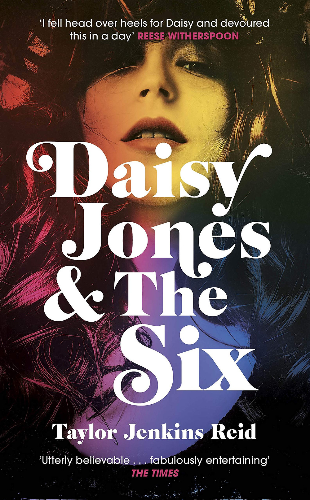 Daisy Jones and The Six by Taylor Jenkins Reid thebookslut