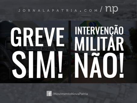 Greve sim! Intervenção Militar, não!