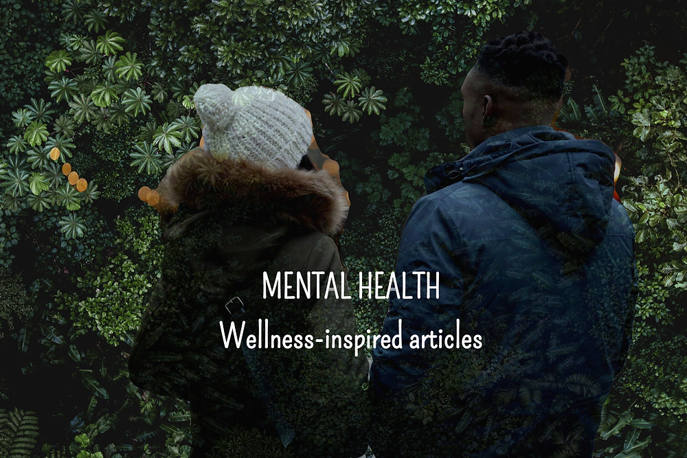 MENTAL HEALTH, Wellness-inspired articles