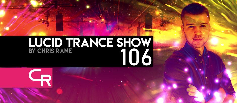 Heaven x7 Re-Broadcast, Chris Rane's Brand New Track & Lucid Trance Show 106