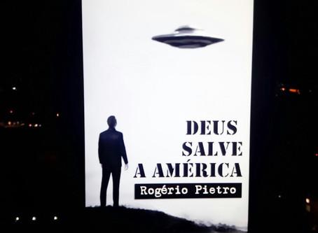 Deus Salve a América - Rogério Pietro (resenha)