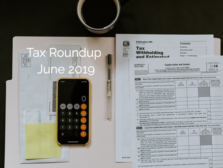 TAX ROUNDUP - June 2019