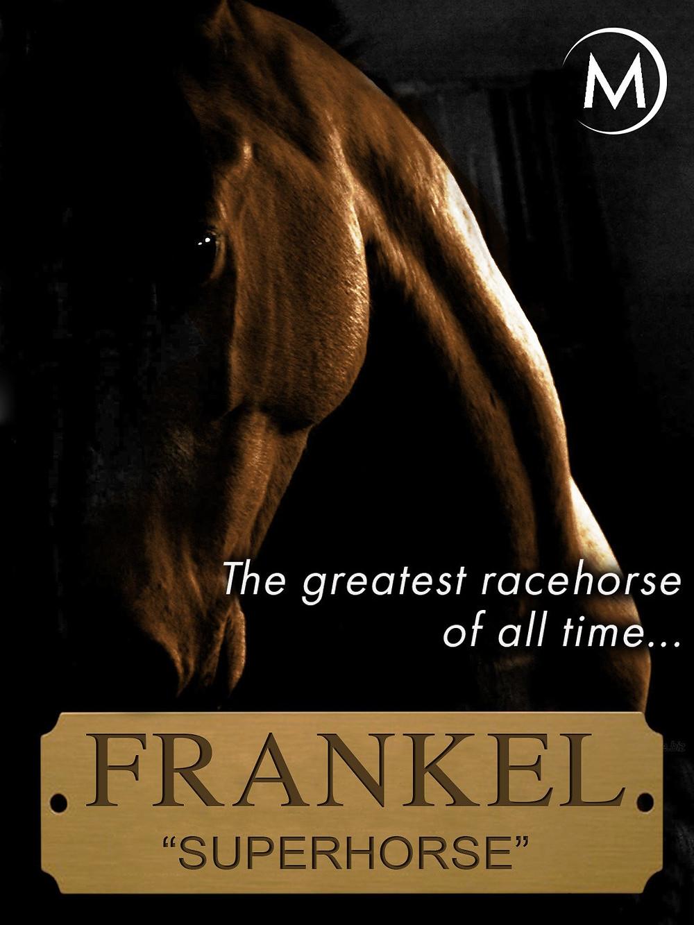 Frankel, Galileo, racehorse documentary
