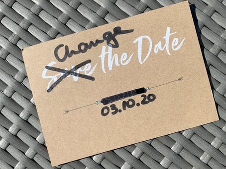 CHANGE THE DATE statt CANCEL THE PARTY - Hochzeit verschieben