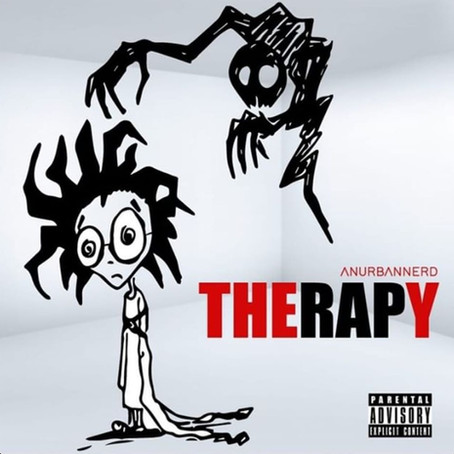 """[New Single Release] AnUrbanNerd - """"Therapy"""""""