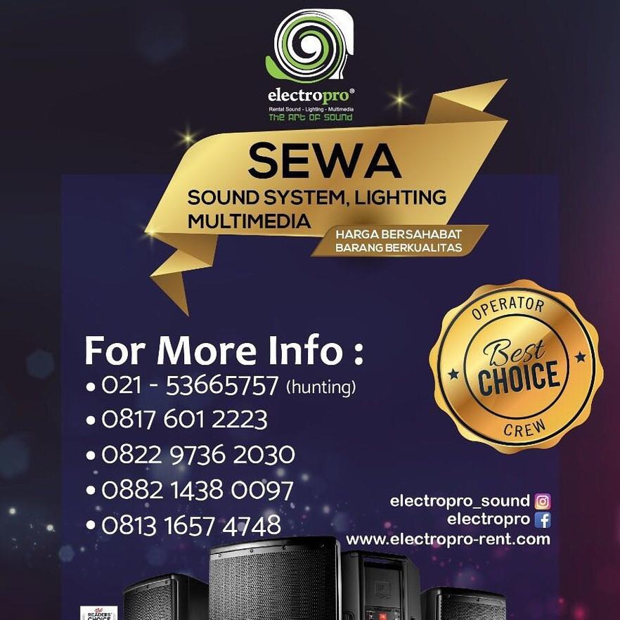 Electropro, Perusahaan rental Soundsystem, Lighting, dan Multimedia More info 082297362030