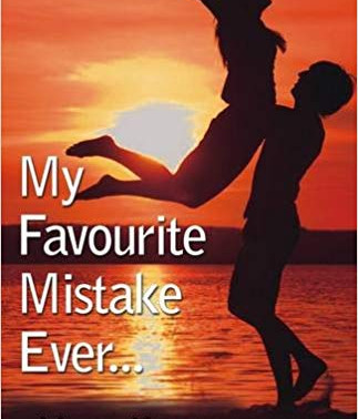 Review of 'My Favourite Mistake Ever' Authored by Maya Khandelwal