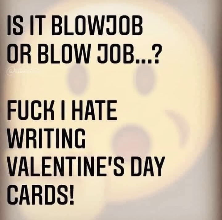 Blowjob or Blow Job Valentine's Day Cards Meme