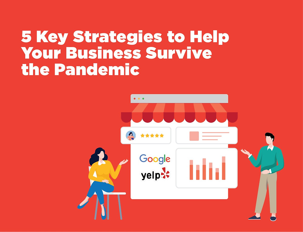 5 Key Marketing Strategies to Help Your Business Survive the Pandemic