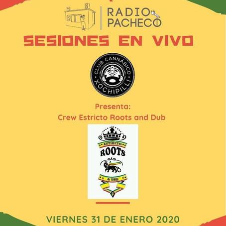 """Estricto ROOTS and DUB"" Sessiones en Vivo de Club Cannabico Xochipilli"