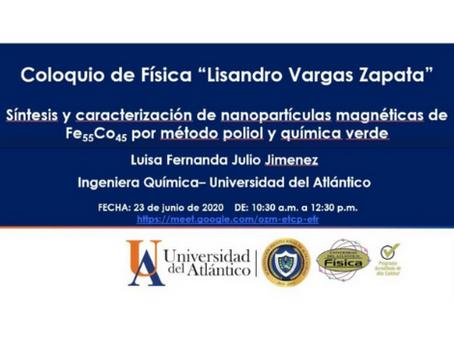 """Coloquio de física """"Lisandro Vargas Zapata"""""""