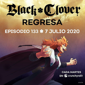 BLACK CLOVER REGRESA EN JULIO
