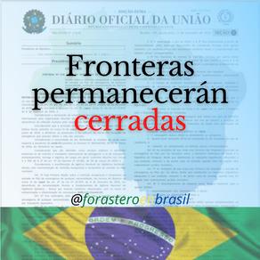 #Brasil mantiene cerradas fronteras por más 30 días