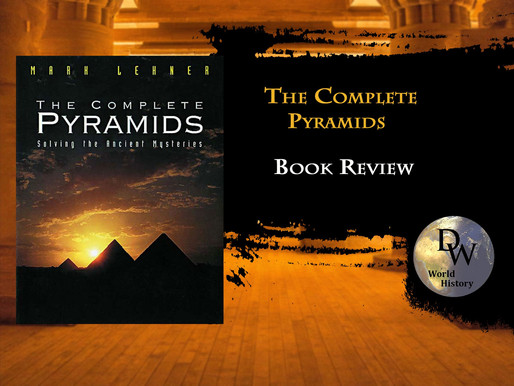 Book Review - The Complete Pyramids - Mark Lehner