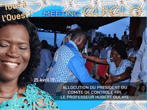 MEETING DE GUIGLO : ALLOCUTION DU PRESIDENT DU COMITE DE CONTROLE FPI, LE PROFESSEUR HUBERT OULAYE