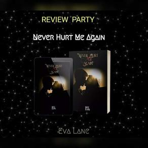 """Review Party - """"Never Hurt Me Again"""" di Eva Lane"""