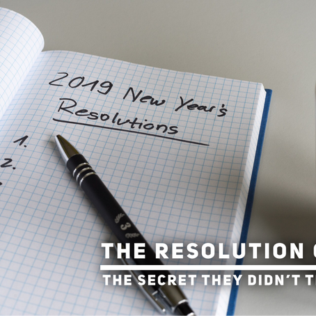 The Resolution Game: The Secret They Didn't Tell You...