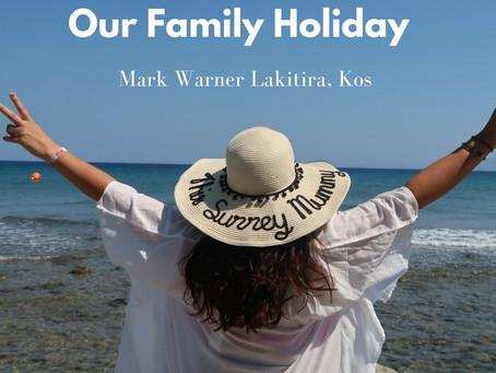Our Holiday to Mark Warner Lakitira