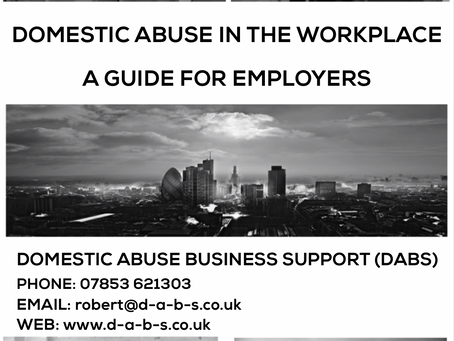 DOMESTIC ABUSE IN THE WORKPLACE     A GUIDE FOR EMPLOYERS.