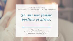 Je suis positive et aimée