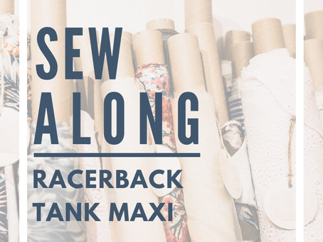 Sew Along with ALD - Seamingly Smitten Racerback Tank Maxi