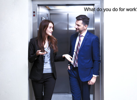 About The Elevator Pitch....And Why You Need One