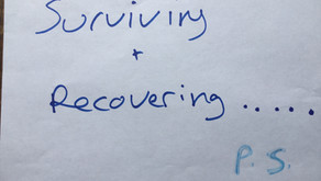 Surviving & Recovering: A Post-Script