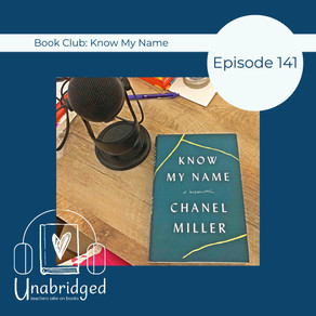 141: Chanel Miller's KNOW MY NAME - September Book Club
